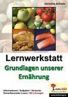 Lernwerkstatt - Grundlagen unserer Ernährung von Christine Schlote (2007, Taschenbuch)