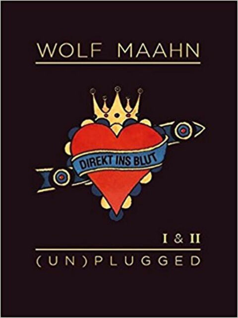 Wolf Maahn: Direkt Ins Blut - (UN)Plugged - I and II, New, Maahn, Wolf Book
