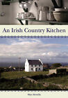 An Irish Country Kitchen by Mary Kinsella (Paperback, 2007)