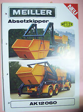 Sales Brochure altes Original Prospekt Meiller Absetzkipper AK 12060