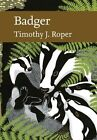 Badger (Collins New Naturalist Library, Book 114) by Tim Roper (Hardback, 2010)