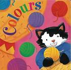 Colours by Nicola Baxter (Board book, 2011)