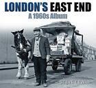 London's East End: A 1960s Album by Steve Lewis (Paperback, 2010)