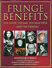 Fringe Benefits: The Good, the Bad, the Beautiful...and the O'Briens by Donough O'Brien (Hardback, 2000)