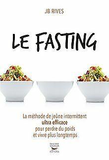 Le Fasting - La méthode de jeûne intermittent ultra effica... | Livre | état bon