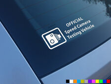 SPEED CAMERA CAM TESTING VEHICLE FUNNY CAR STICKER DECAL VINYL CUT JDM DRIFT DUB