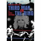 My Life With The Third Man in The Ring (the Drama Outside The Ropes) Paperback – 15 Jul 2014