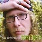 Better Fight 0773958117228 by Terry Tufts CD