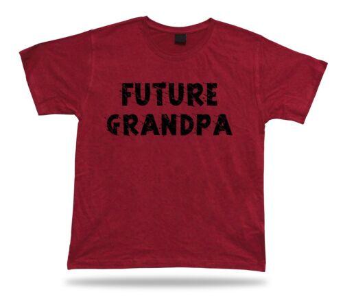 Future Grandpa Awesome No1 best Ever T shirt super Gift Idea birhday present Tee