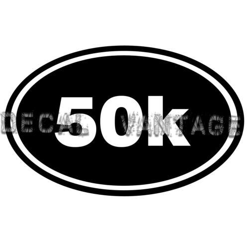 50K Vinyl Sticker Decal Euro Oval Run Marathon Race Choose Size /& Color