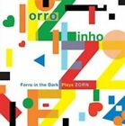 Forro in The Dark Plays Zorn 702397833420