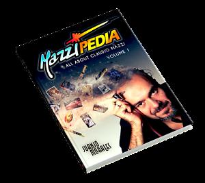 Mazzipedia Juanjo Morales ENGLISH VOL1. All About Claudio Mazzi. Zippo Visconti