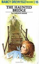 The Haunted Bridge (Nancy Drew, Book 15)
