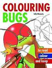 Colouring Bugs by Sally MacLarty (Paperback, 2009)