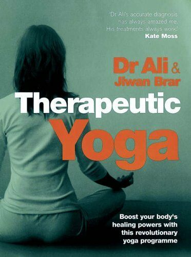 Therapeutic Yoga By  Jiwan Brar, Dr Mosaraf Ali