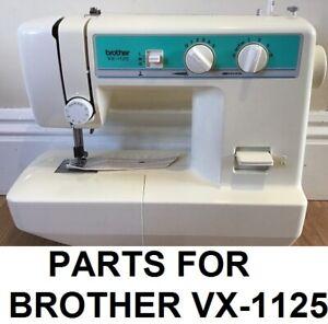 Original Brother VX-1125 Sewing Machine Replacement Repair Parts