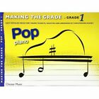 Making the Grade: Pop Piano (Grade 1) by Chester Music (Paperback, 2013)
