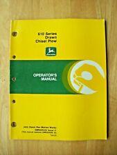 Original John Deere 610 Series Drawn Chisel Plow Operators Manual