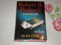 Robert B. Parker's Wonderland By Ace Atkins Signed