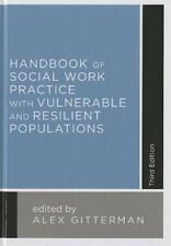 Handbook of Social Work Practice with Vulnerable and Resilient Populations by