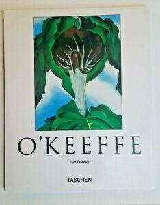 Georgia O'Keeffe 1887-1986 Flowers In The Desert by Britta Benke Taschen 2000
