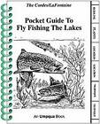 Pocket Guide to Fly Fishing the Lakes by Ron Cordes (Spiral bound, 1993)