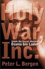 Holy War, Inc.: Inside The Secret World of Osama Bin Laden by Peter L. Bergen