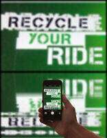 RECYCLE YOUR RIDE, WE NEED YOUR VEHICLE AND WILL PAY TOP DOLLAR