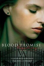 Blood Promise (Vampire Academy, Book 4) Mead, Richelle Hardcover