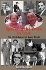 Speaking the Truth in Love: Life & Legacy of Roger Nicole by David W Bailey (Hardback, 2006)
