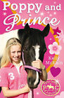 Poppy and Prince by Kelly McKain (Paperback, 2006)