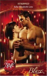 Stripped-Blaze-Romance-Mills-amp-Boon-Blaze-By-Julie-Leto