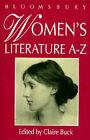 Women's Literature A-Z by Bloomsbury Publishing PLC (Paperback, 1994)
