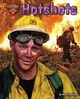 Hotshots by Meish Goldish (Hardback, 2014)