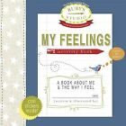 My Feelings Activity Book: A Book about Me & the Way I Feel by Rubys Studio (Paperback / softback, 2013)