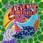 The Inner Peace of Cat & Bird by Neve Naive (CD, Mar-2013, Sonar Kollektiv)