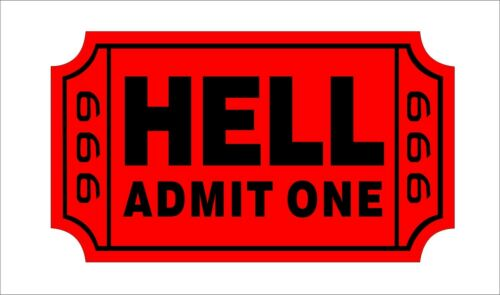 Ticket To Hell Hard Hat Sticker Helmet Decal Label Lunch Tool Box Motorbike Dec