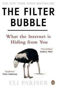 Filter Bubble: What The Internet Is Hiding From You by Eli Pariser (English) Pap