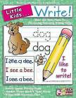 Little Kids... Write! by Scholastic US(Paperback / softback)
