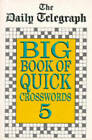 The Daily Telegraph Big Book Quick Crosswords Book 5 by Telegraph Group Limited (Paperback, 1997)