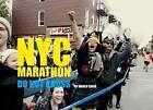 NYC Marathon: Do Not Cross by Marco Craig, Milan Simultanea (Hardback, 2016)