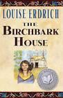 The Birchbark House by Louise Erdrich (Hardback, 2002)