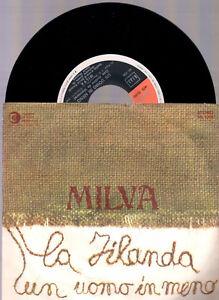 MILVA-LA-FILANDA-UN-UOMO-IN-MENO-1971-RICORDI-SRL-10651-ITALY-7-034-45-GIRI