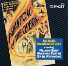 Phantom of the Opera: The Radio Broadcast of 1943 by Original 1943 Radio Broadcast (CD, 1987, Facet)