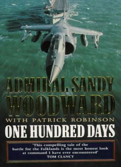 One Hundred Days: Memoirs of the Falklands Battle Group Command .9780006378419