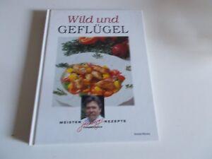 Wild und Geflügel-Sternbergs Meisterrezepte - Dessau-Roßlau, Deutschland - Wild und Geflügel-Sternbergs Meisterrezepte - Dessau-Roßlau, Deutschland