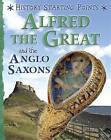 Alfred the Great and the Anglo Saxons by David Gill (Hardback, 2016)