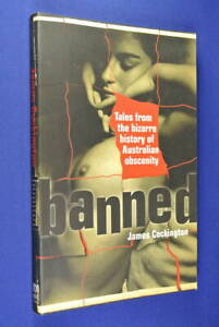 BANNED-James-Cockington-TALES-FROM-THE-BIZARRE-HISTORY-OF-AUSTRALIAN-OBSCENITY