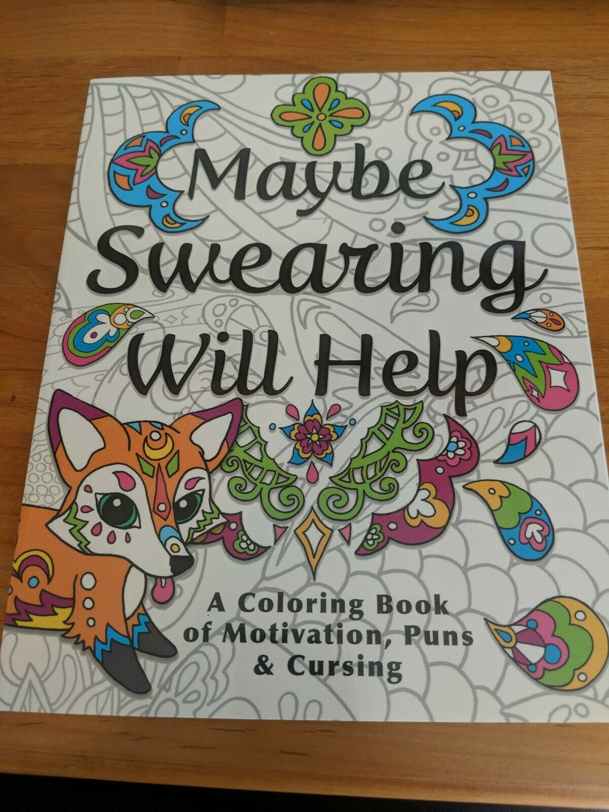 Maybe Swearing Will Help : Adult Coloring Book (Trade Paper) For