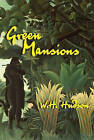 Green Mansions by W H Hudson (Paperback / softback, 2007)